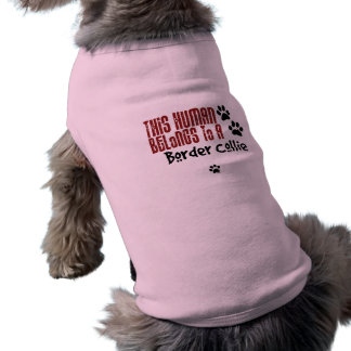 This Human Belongs to a Border Collie Doggie Tee