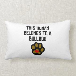 This Human Belongs To A Bulldog Throw Pillows
