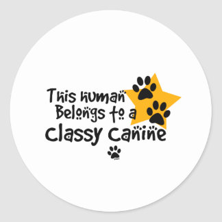 This Human Belongs to a Classy Canine Sticker