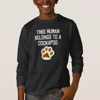 This Human Belongs To A Cockapoo T-Shirt