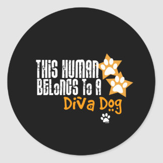 This Human Belongs to a Diva Dog Stickers