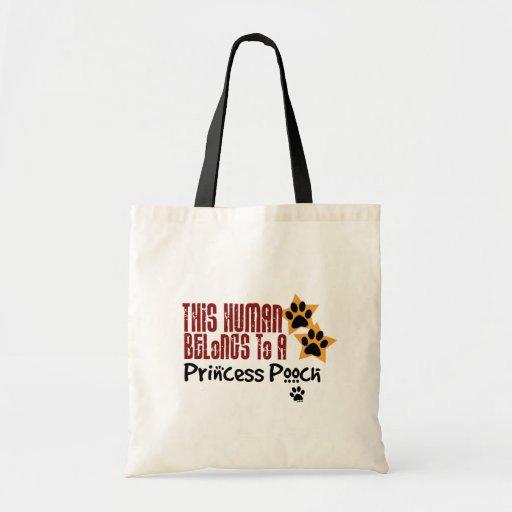 This Human Belongs to a Princess Pooch Bag