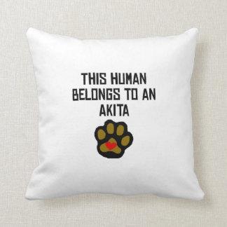 This Human Belongs To An Akita Throw Pillows