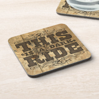 This is a dark ride drink coasters