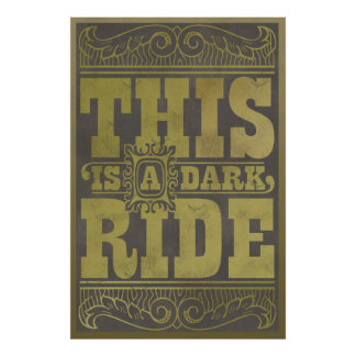 This is a dark ride poster