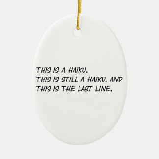 """This is a Haiku"" Funny Poem - Ironic Meme Ceramic Ornament"
