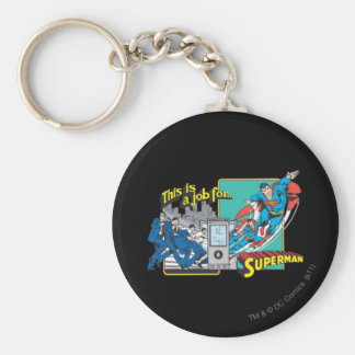 This is a job for�Superman 2 Basic Round Button Keychain