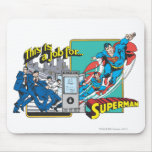 This is a job for�Superman 2 Mouse Pads