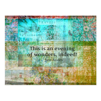 This is an evening of wonders, indeed! JANE AUSTEN Postcard