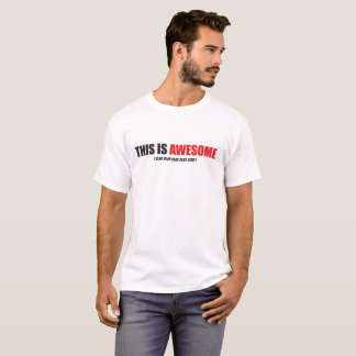 This is Awesome White Men's T-shirt