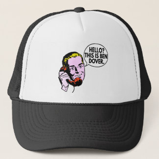 This is Ben Dover Trucker Hat