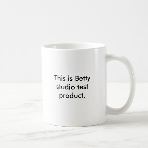 This is Betty studio test product. Coffee Mugs