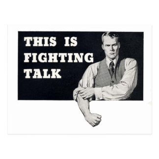 This Is Fighting Talk - Vintage Postcard