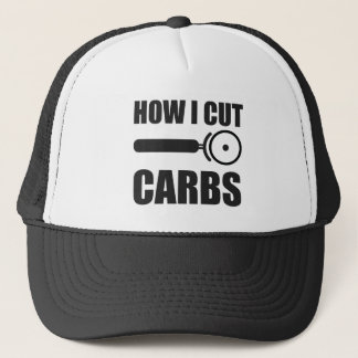 This Is How I Cut Carbs Trucker Hat