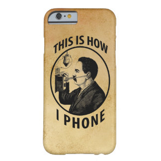 This Is How I  Phone Barely There iPhone 6 Case
