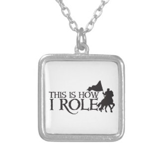 This is how I ROLE (With medieval knight on horse) Silver Plated Necklace