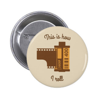 This is How I Roll 35 mm Camera Film Button