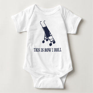 This Is How I Roll Baby Stroller Tee Shirts