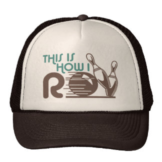 This Is How I Roll Bowling Trucker Hat