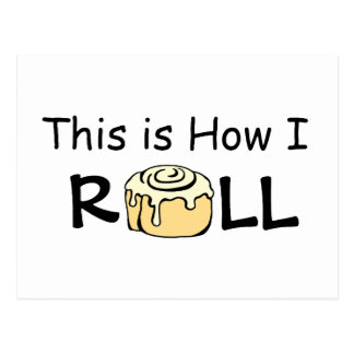 This is How I Roll Cinnamon Roll Bun Personalized Postcard