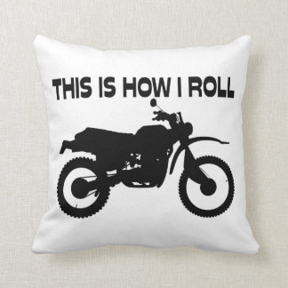 This Is How I Roll Dirt Bike Throw Pillow