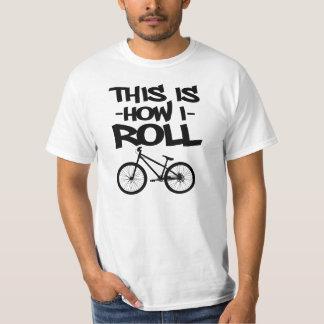 This is how I roll funny cycle men's shirt