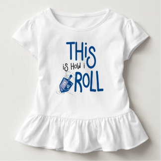 This is how I roll Hanukkah Ruffle Shirt