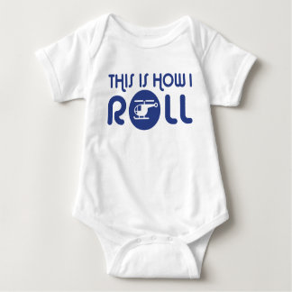 This Is How I Roll Helicopter Baby Bodysuit