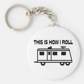This Is How I Roll Motorhome Keychain