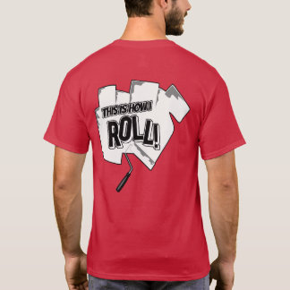 This Is How I Roll Painter T-Shirt