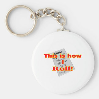 """""""This is how I ROLL""""  Pharmacist Gifts Basic Round Button Keychain"""