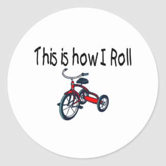 This Is How I Roll (Red Tricycle) Round Stickers