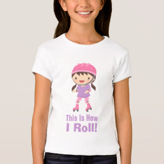 This is how I roll roller skating girl T-Shirt