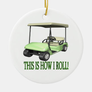 This Is How I Roll Round Ceramic Ornament