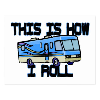 This Is How I Roll RV Postcard