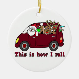 This is How I Roll Santa Ornament