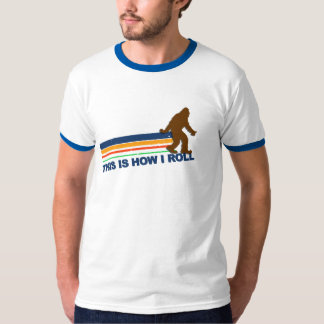 This Is How I Roll (Sasquatch) T-Shirt