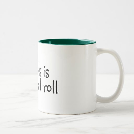 This Is How I Roll Sushi Mugs