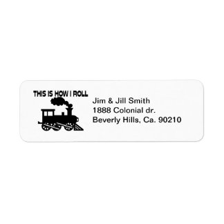 This Is How I Roll Train Return Address Label