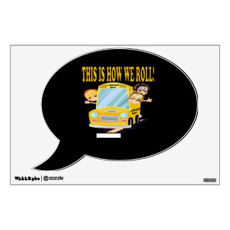 This Is How We Roll Wall Sticker