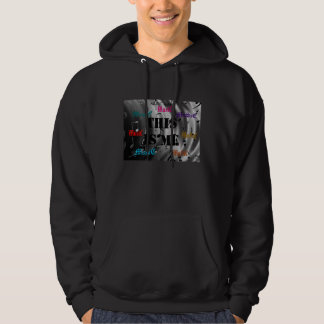 ThiS is ME, ThiS is MuSIC Hoodie