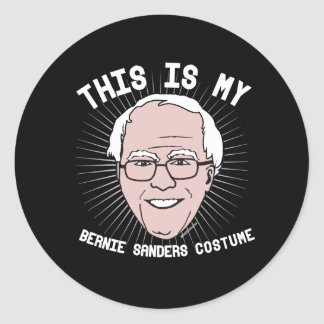 This is my Bernie Sanders Costume - Political Hall Classic Round Sticker