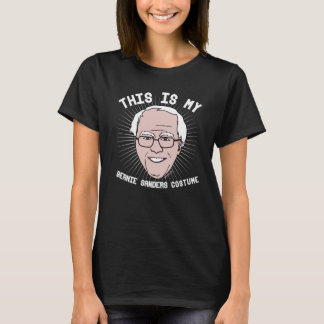 This is my Bernie Sanders Costume - Political Hall T-Shirt