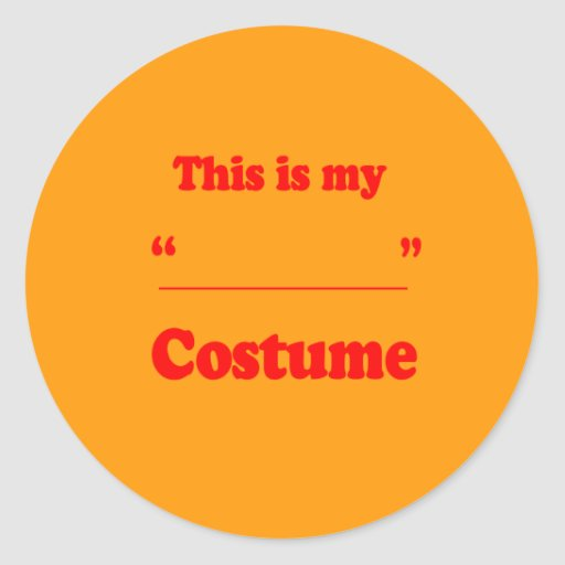 THIS IS MY (BLANK) COSTUME (RED) - Halloween -.png Round Sticker