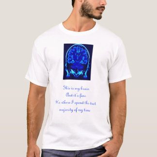 This is my Brain T-Shirt