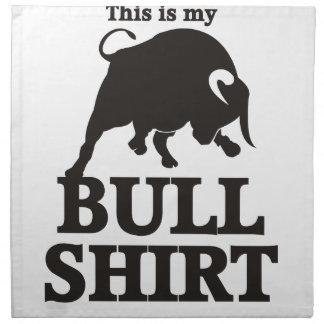 This is my Bull Shirt Napkin