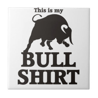 This is my Bull Shirt Tile