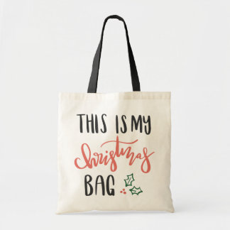 THIS IS MY CHRISTMAS BAG