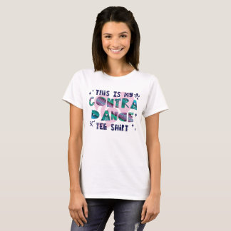 This Is My Contra Dance Tee Shirt