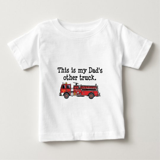 This Is My Dad's Other Truxk Baby T-Shirt